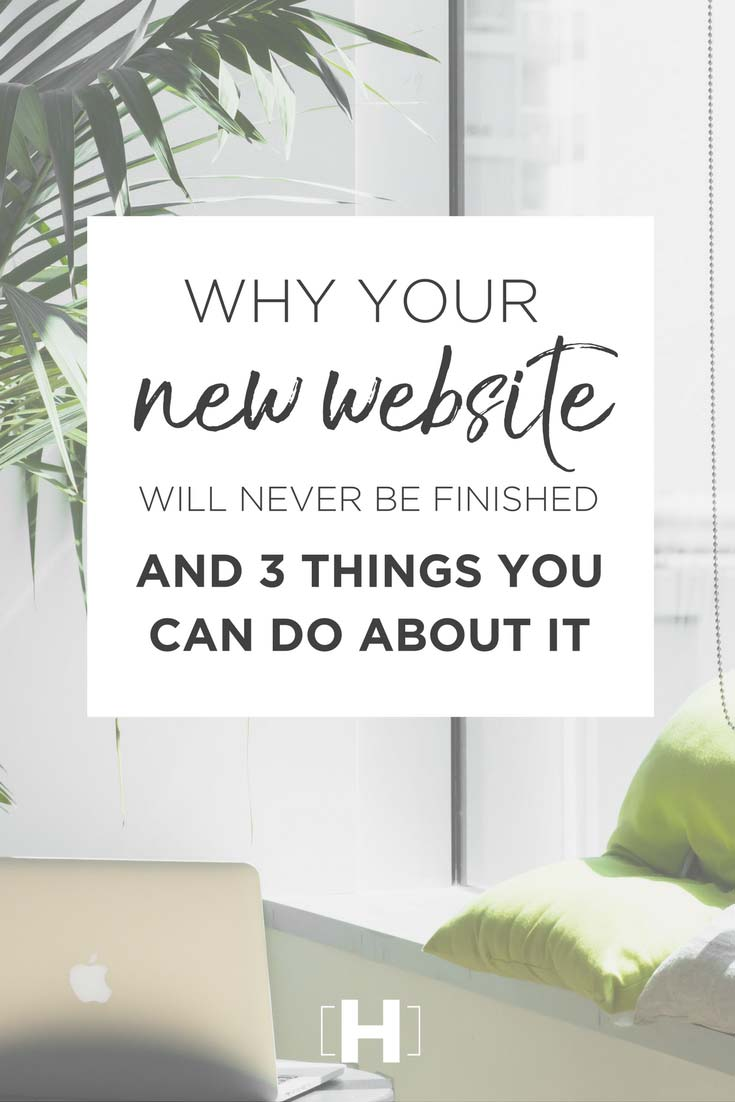 Why you website will never be finished