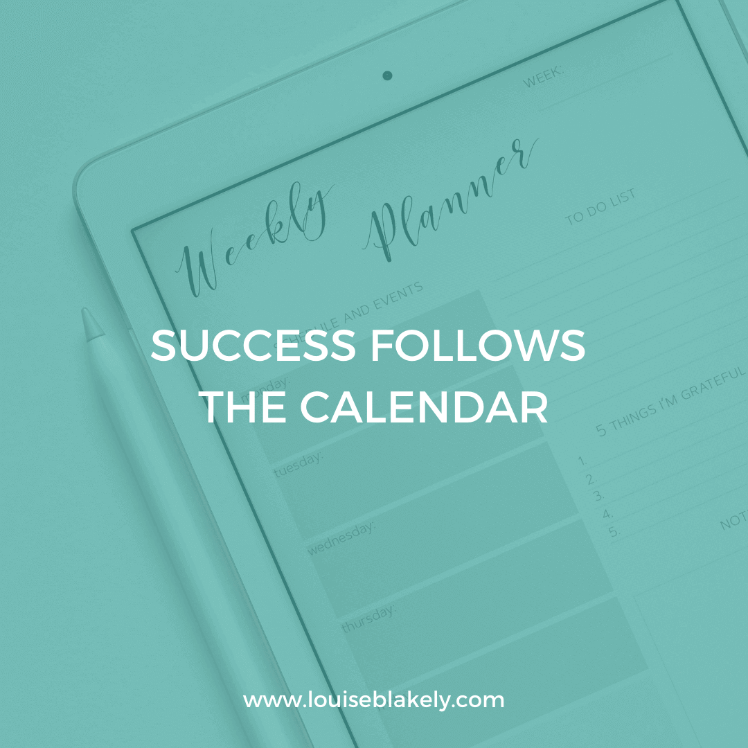 success follows the calendar